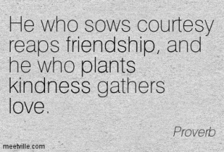 Quotation-Proverb-plants-life-love-kindness-friendship-Meetville-Quotes-22994